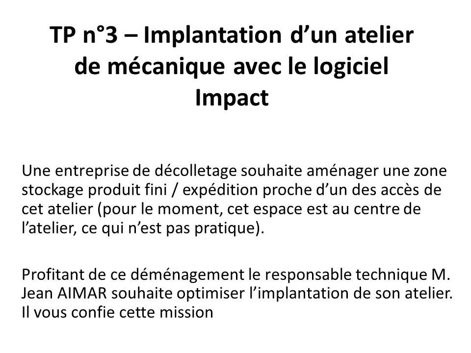 TP n°3 – Implantation d'un atelier de mécanique avec le logiciel Impact