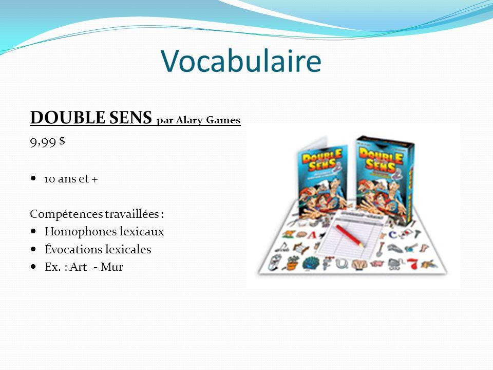 Vocabulaire DOUBLE SENS par Alary Games 9,99 $ 10 ans et +