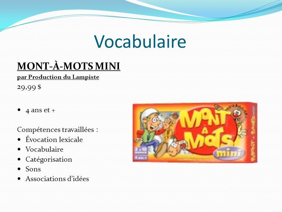 Vocabulaire MONT-À-MOTS MINI 29,99 $ 4 ans et +