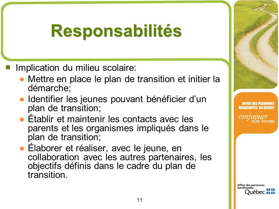 Responsabilités Implication du milieu scolaire: