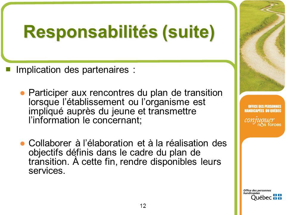 Responsabilités (suite)