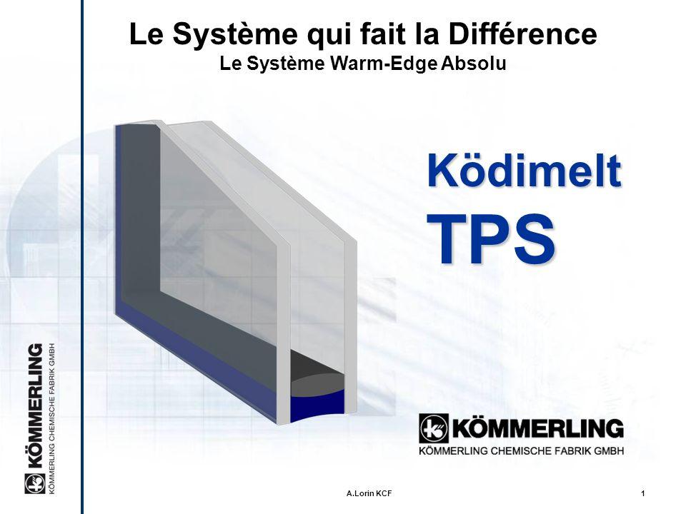 Le Système qui fait la Différence Le Système Warm-Edge Absolu