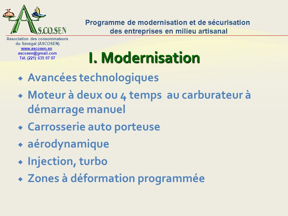 I. Modernisation Avancées technologiques