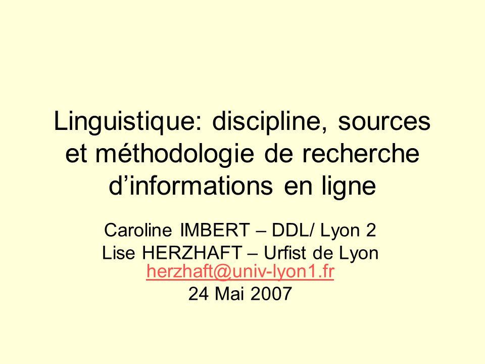 Linguistique: discipline, sources et méthodologie de recherche d'informations en ligne