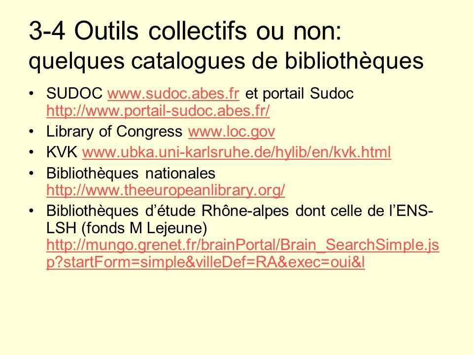 3-4 Outils collectifs ou non: quelques catalogues de bibliothèques