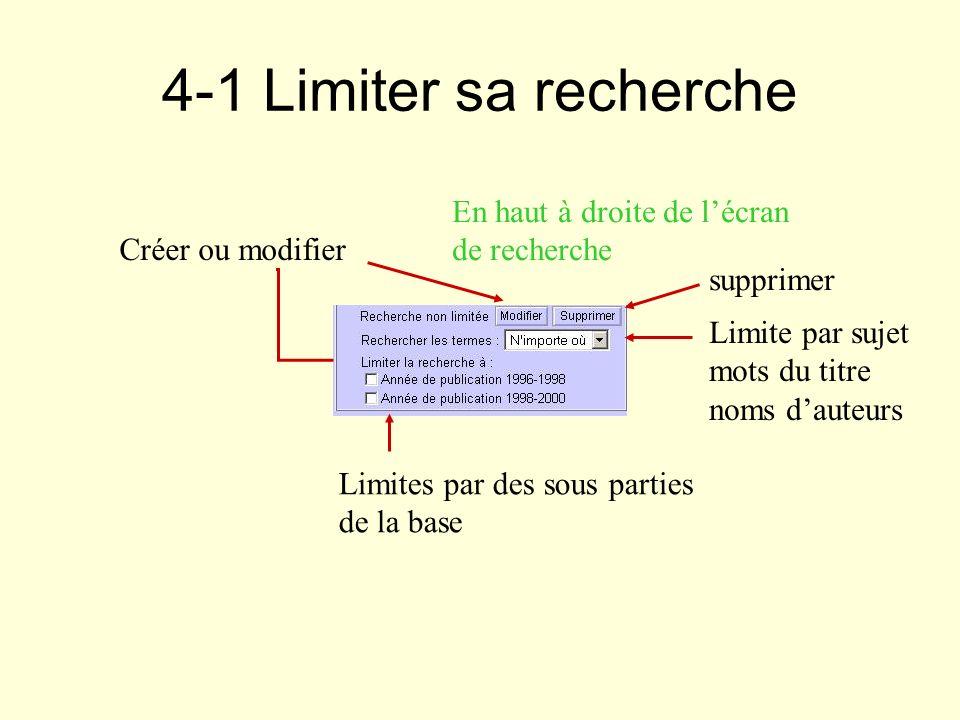 4-1 Limiter sa recherche En haut à droite de l'écran de recherche