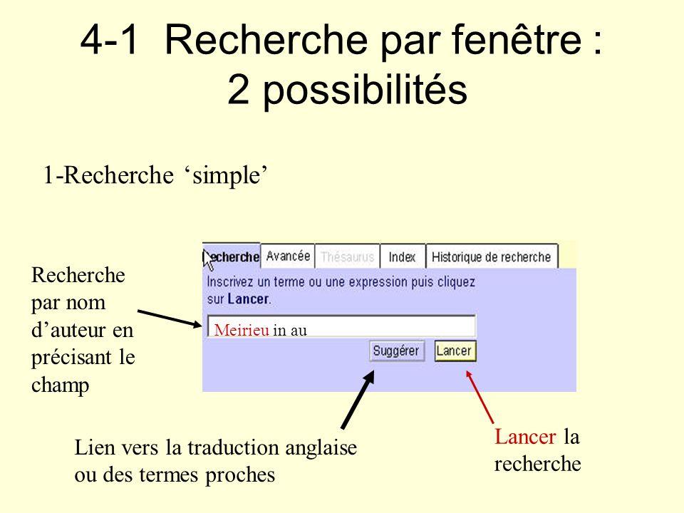 4-1 Recherche par fenêtre : 2 possibilités