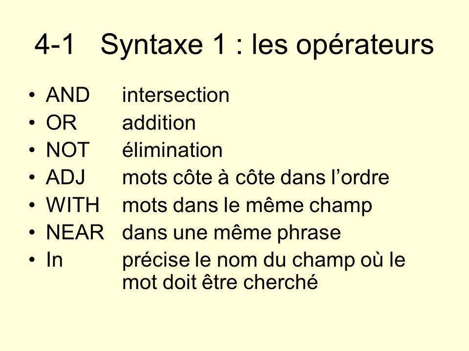 4-1 Syntaxe 1 : les opérateurs