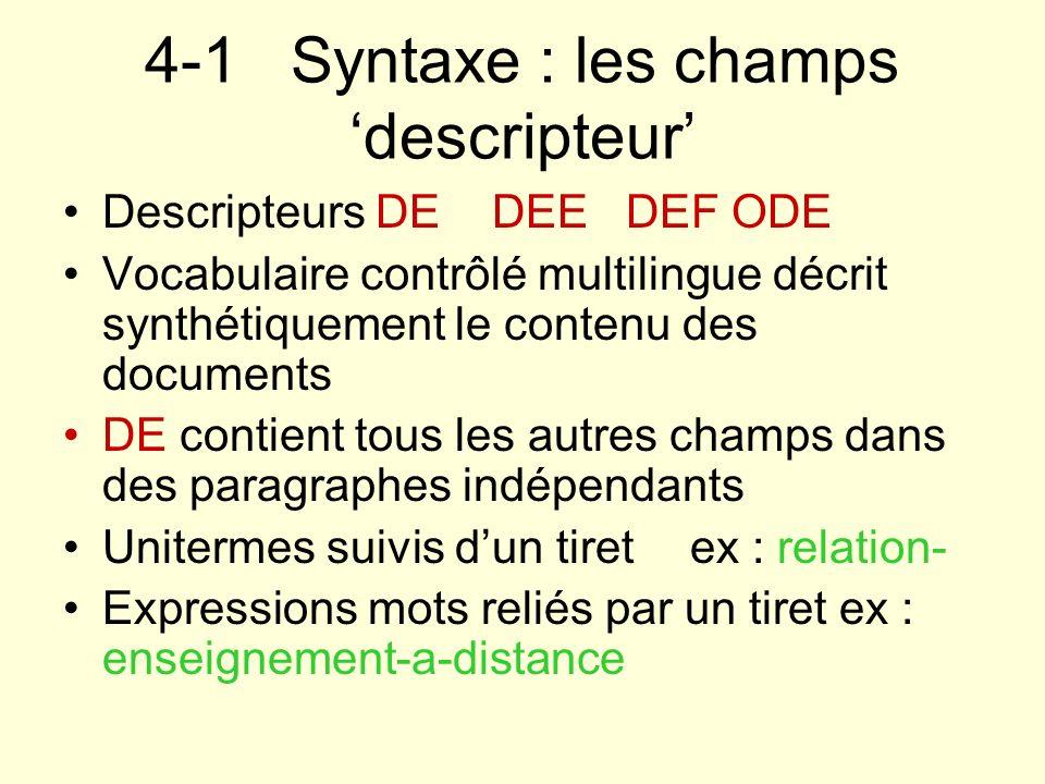 4-1 Syntaxe : les champs 'descripteur'