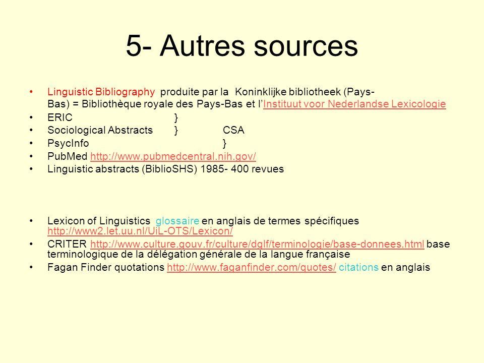 5- Autres sources