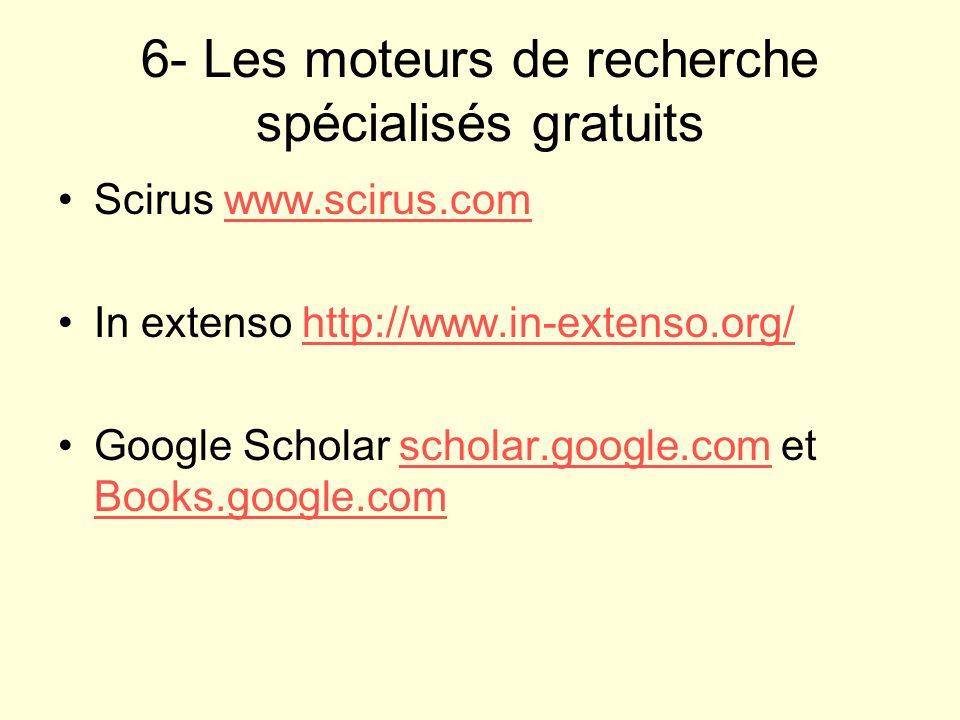 6- Les moteurs de recherche spécialisés gratuits