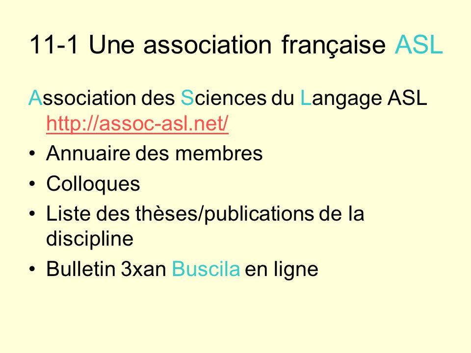 11-1 Une association française ASL