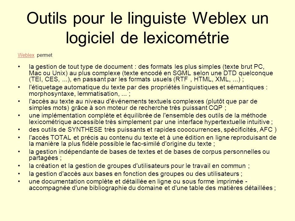 Outils pour le linguiste Weblex un logiciel de lexicométrie