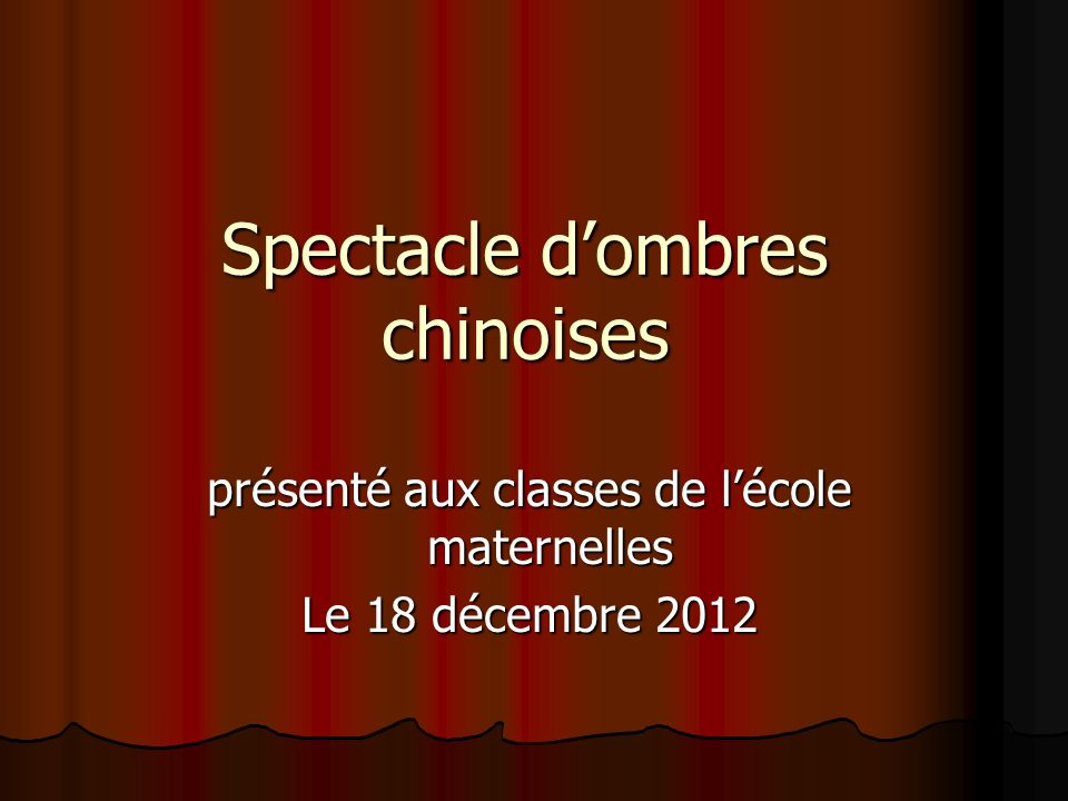 Spectacle d'ombres chinoises
