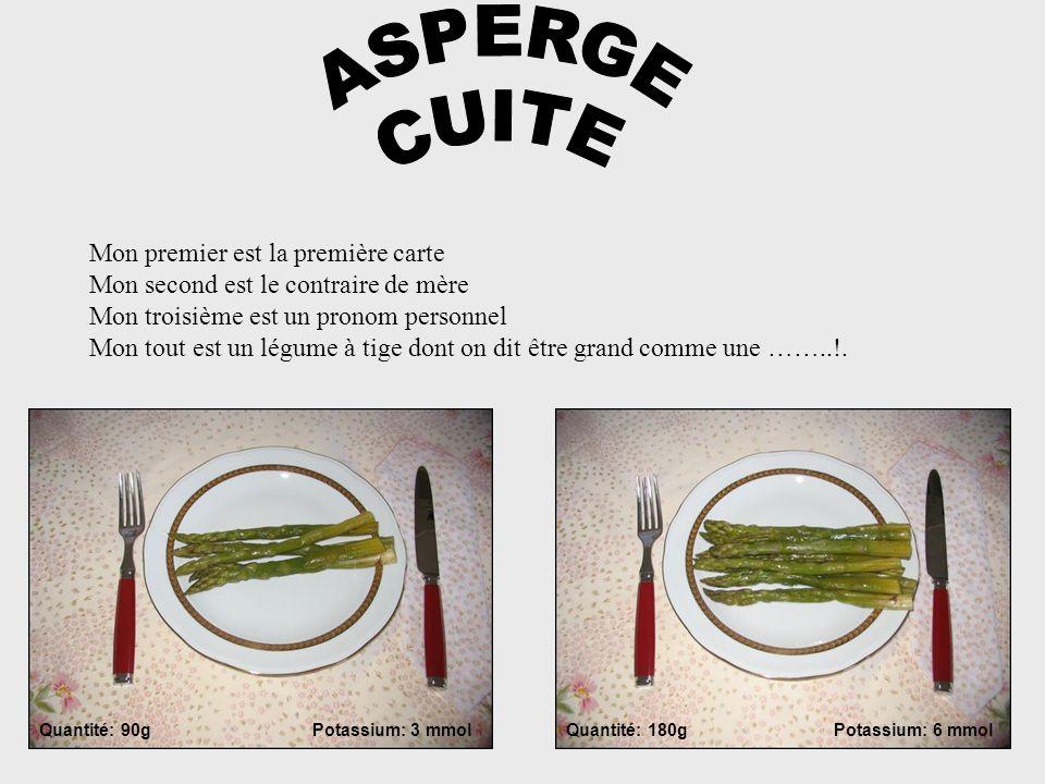 ASPERGE CUITE.