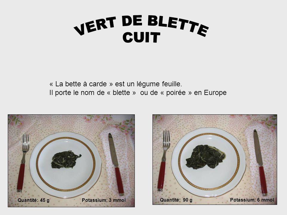 VERT DE BLETTE CUIT « La bette à carde » est un légume feuille.
