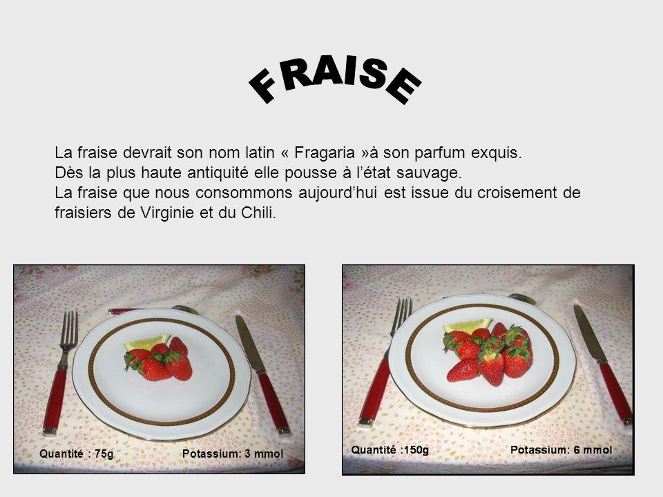 FRAISELa fraise devrait son nom latin « Fragaria »à son parfum exquis. Dès la plus haute antiquité elle pousse à l'état sauvage.