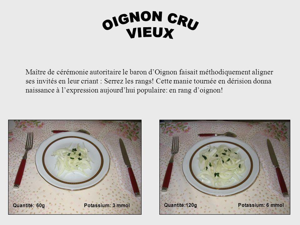 Quantité:120g Potassium: 6 mmol