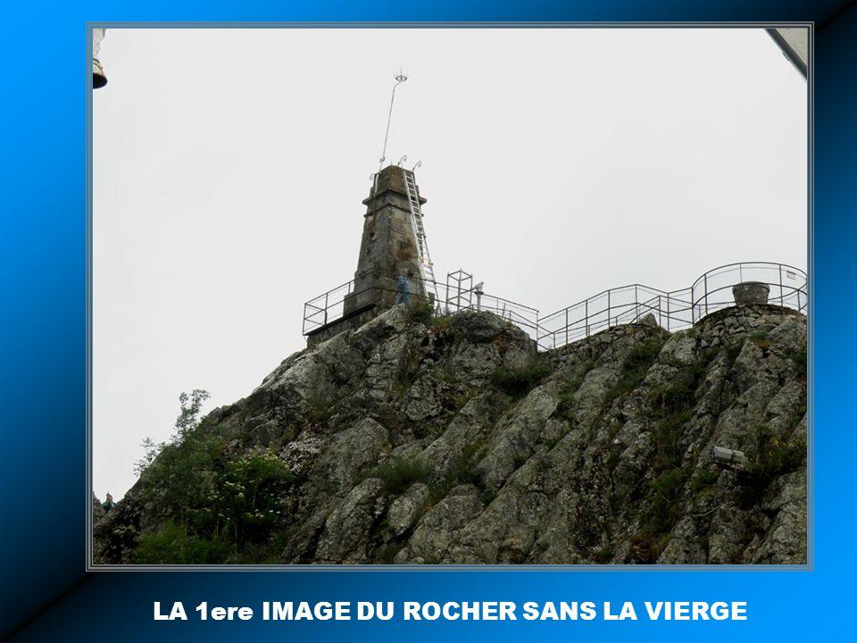 LA 1ere IMAGE DU ROCHER SANS LA VIERGE