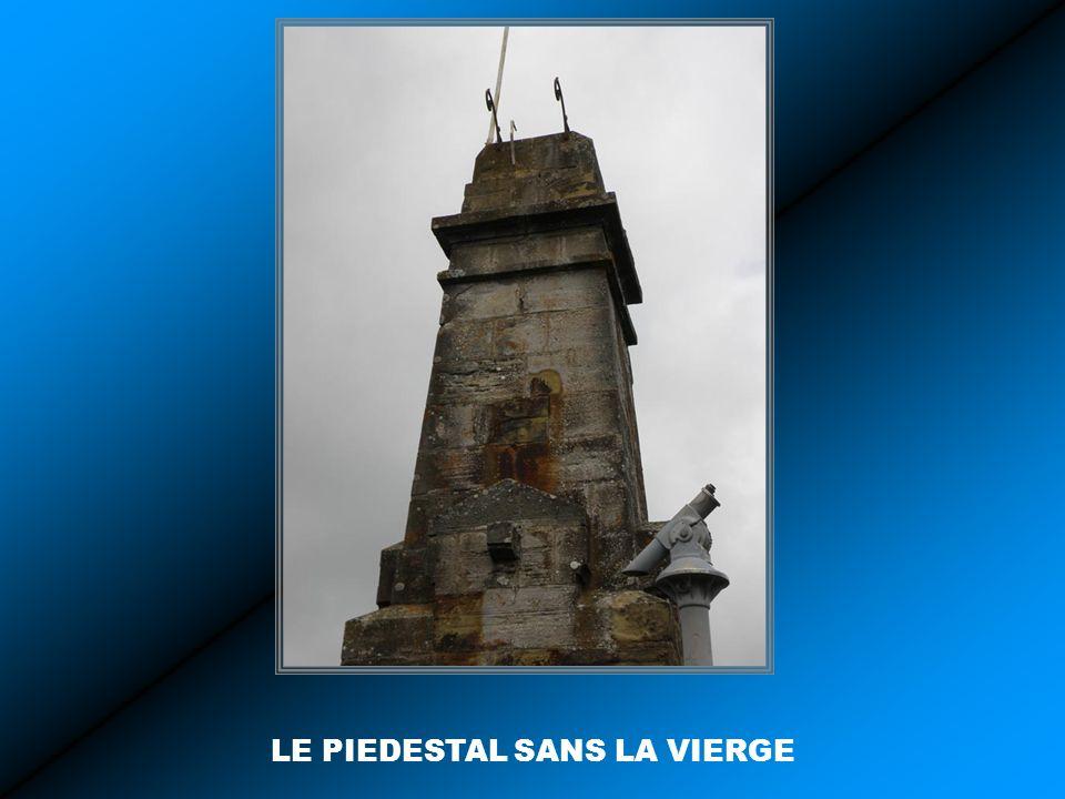 LE PIEDESTAL SANS LA VIERGE