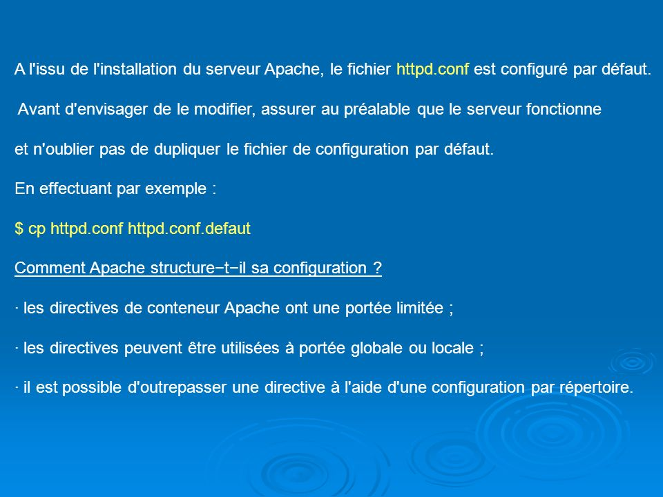 A l issu de l installation du serveur Apache, le fichier httpd