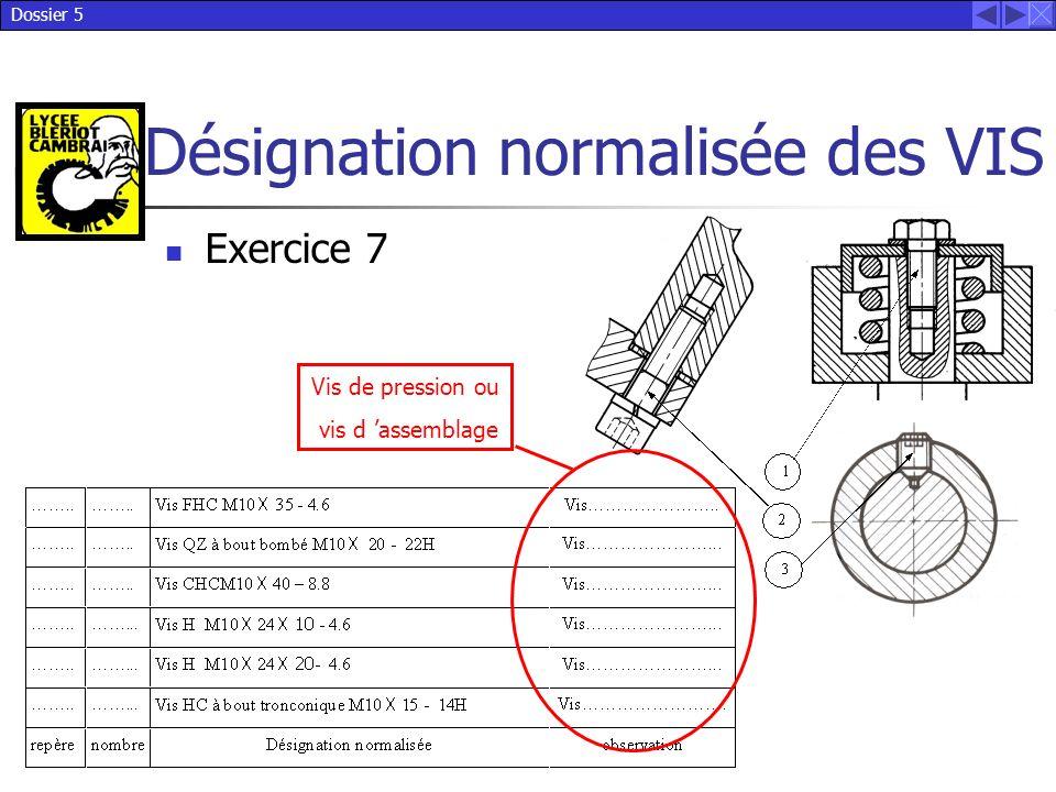 Exercice 7 Vis de pression ou vis d 'assemblage