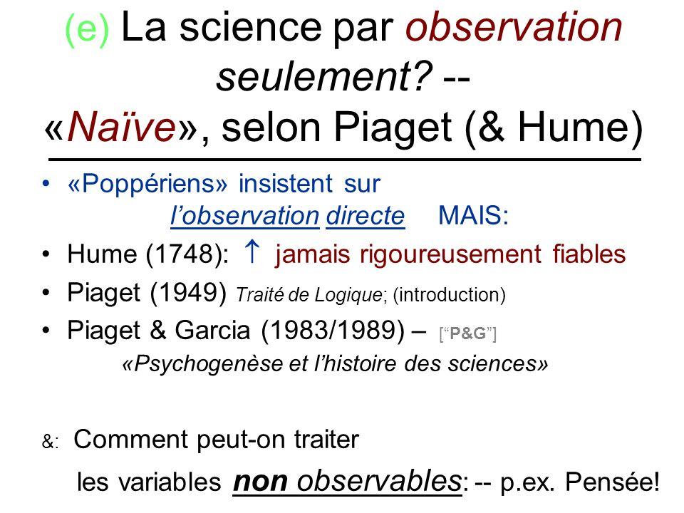 (e) La science par observation seulement