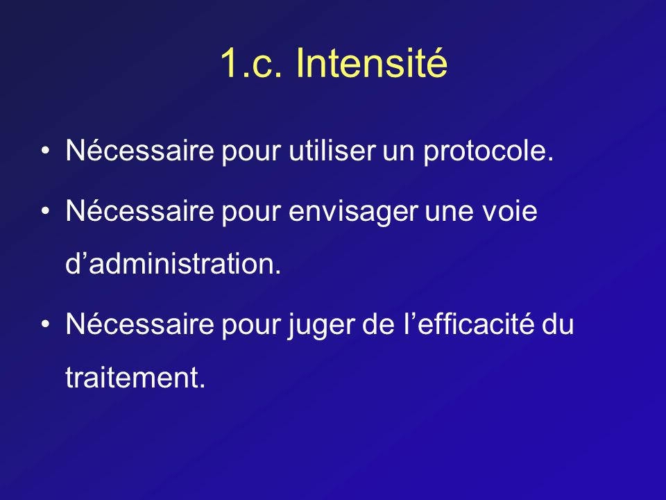 1.c. Intensité Nécessaire pour utiliser un protocole.