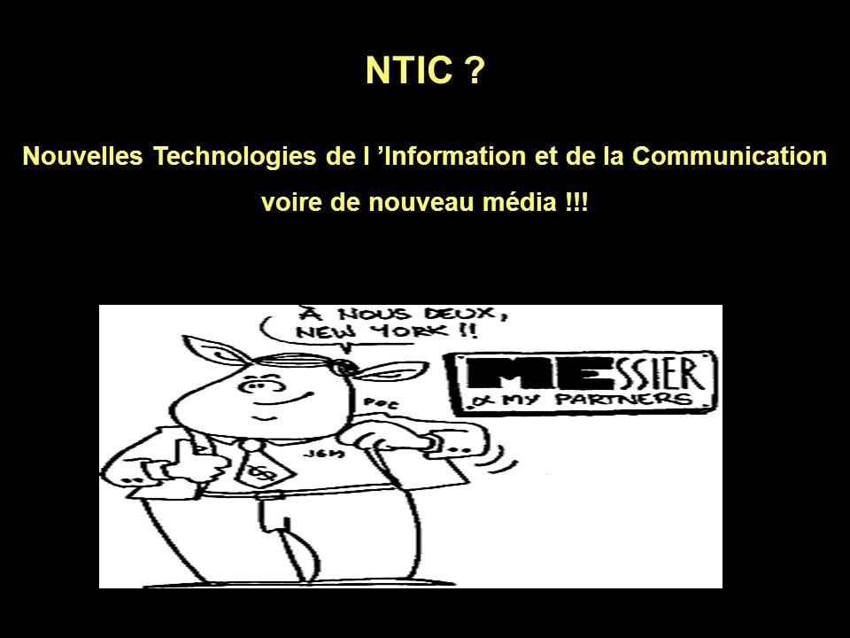 Nouvelles Technologies de l 'Information et de la Communication