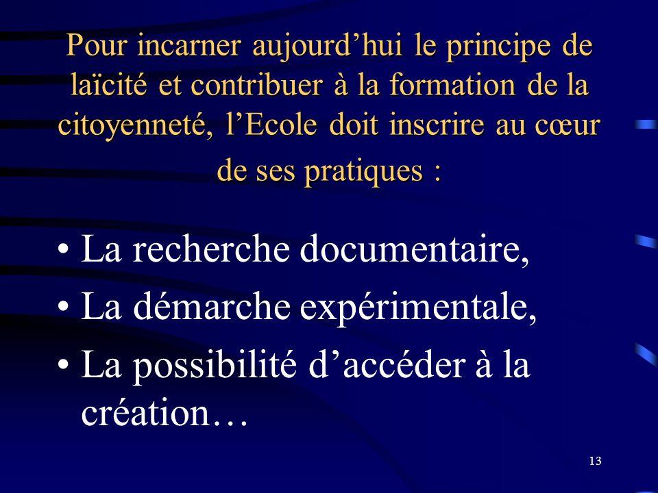 La recherche documentaire, La démarche expérimentale,