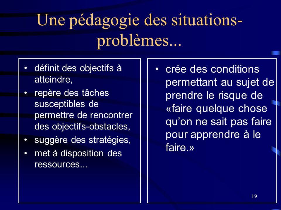 Une pédagogie des situations-problèmes...