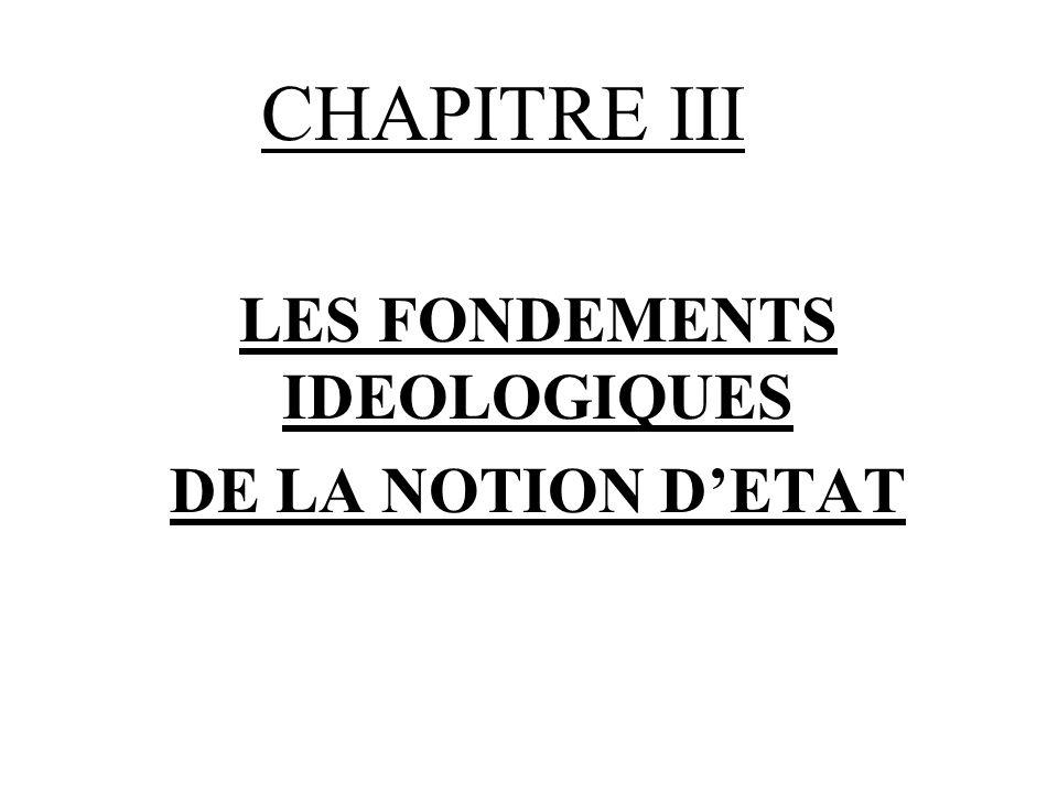 LES FONDEMENTS IDEOLOGIQUES DE LA NOTION D'ETAT