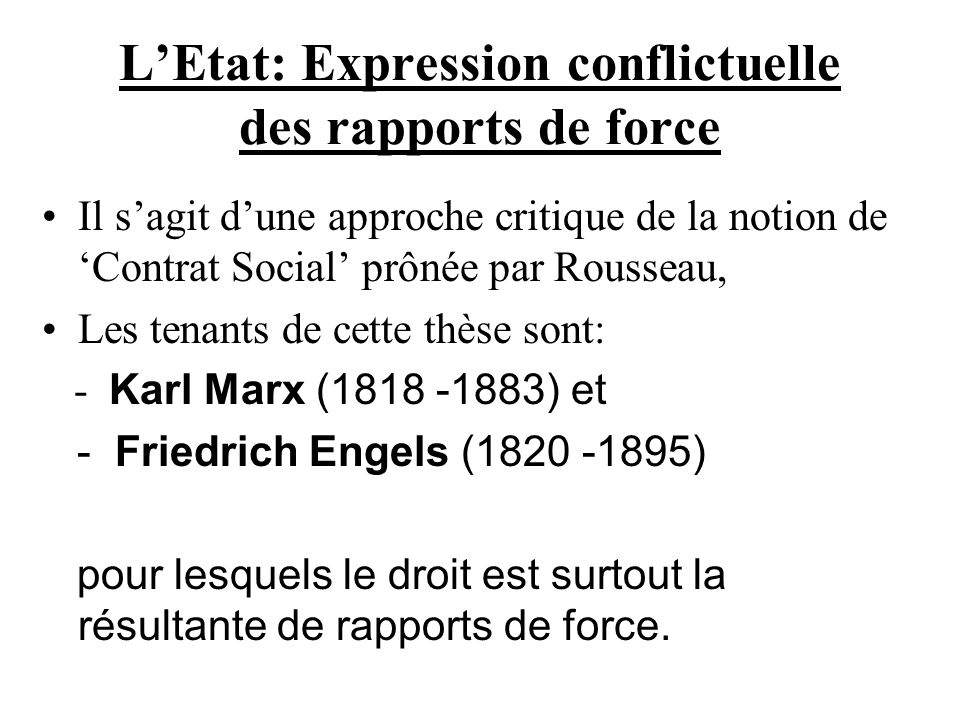 L'Etat: Expression conflictuelle des rapports de force