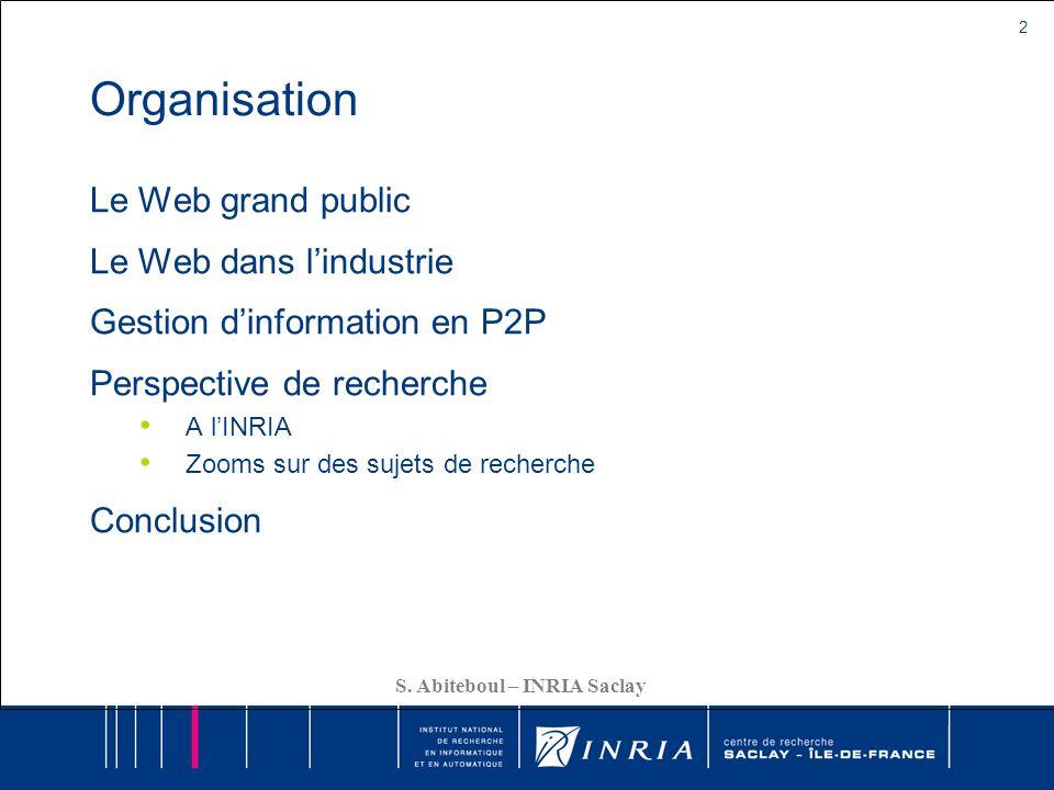 Organisation Le Web grand public Le Web dans l'industrie