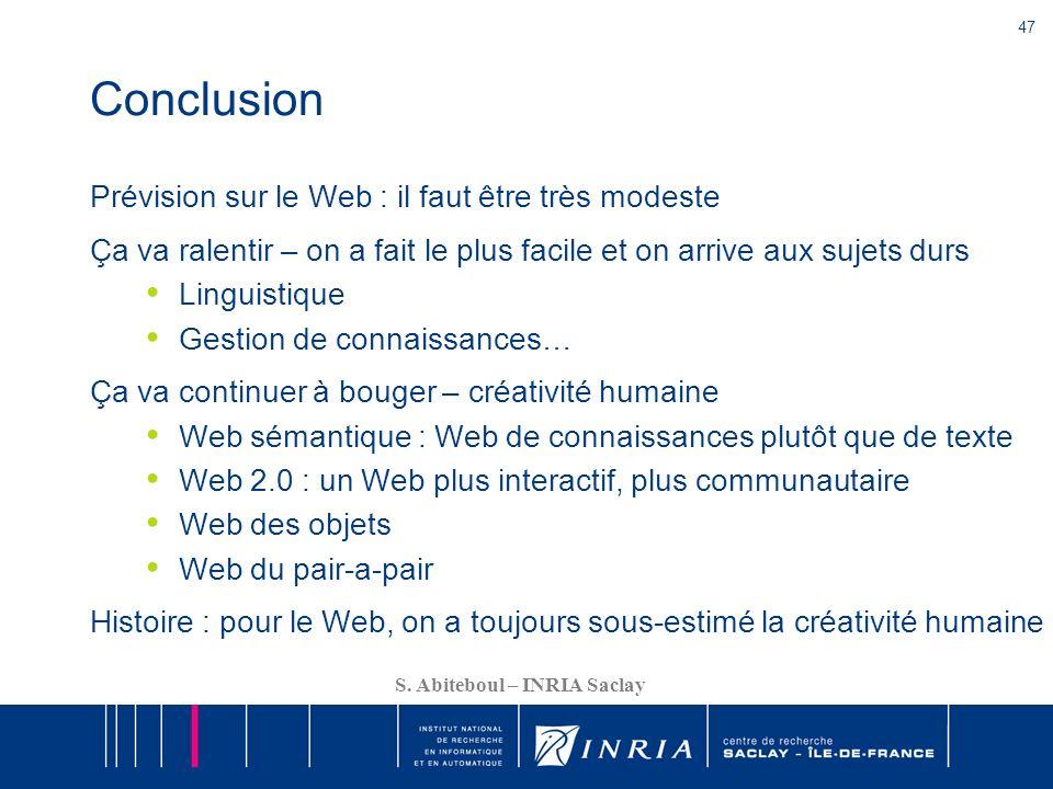 Conclusion Prévision sur le Web : il faut être très modeste