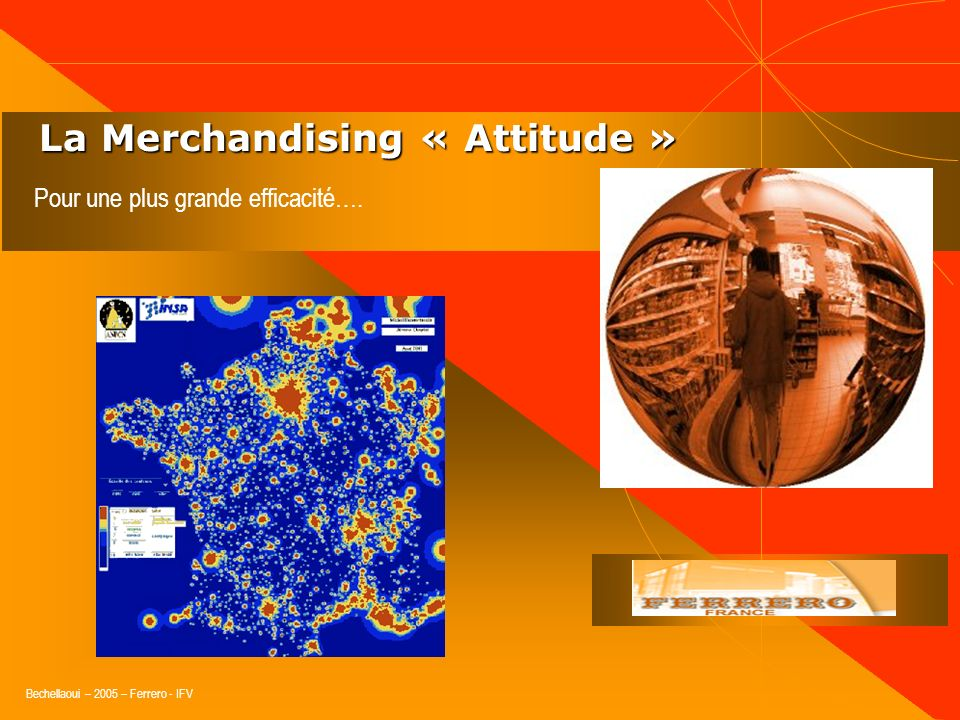 La Merchandising « Attitude »