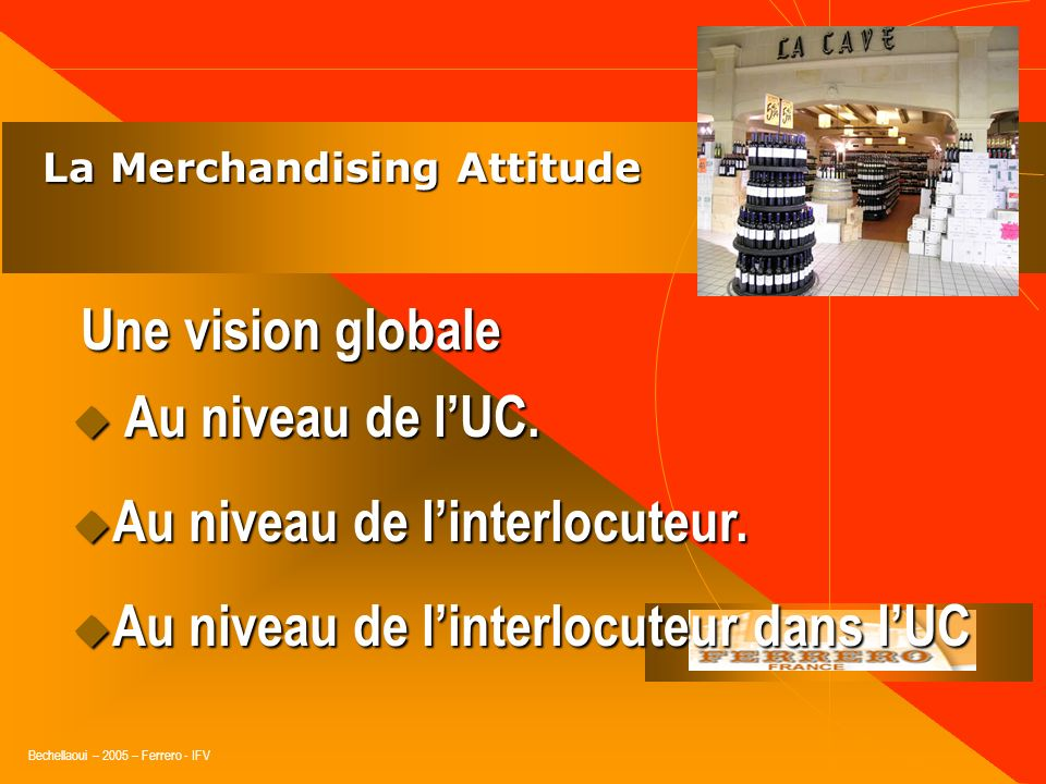 La Merchandising Attitude