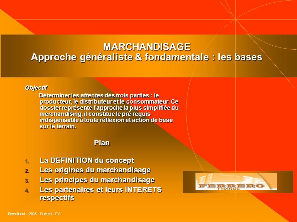 MARCHANDISAGE Approche généraliste & fondamentale : les bases