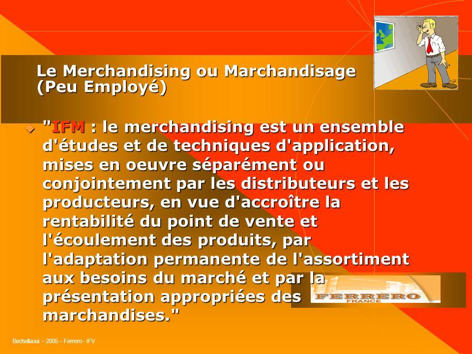 Le Merchandising ou Marchandisage (Peu Employé)