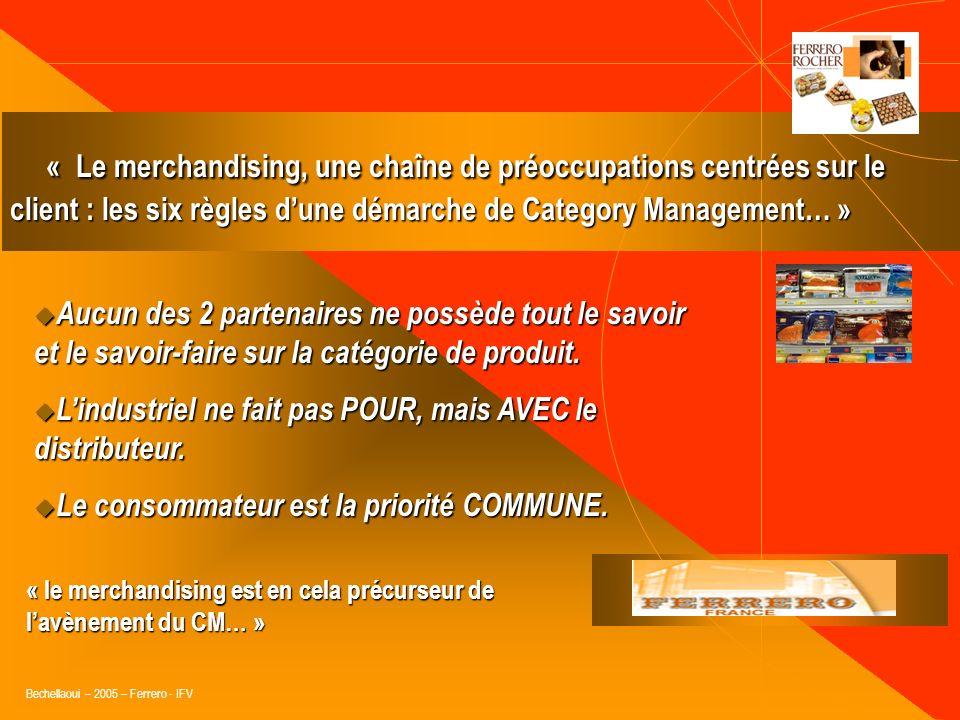 « Le merchandising, une chaîne de préoccupations centrées sur le client : les six règles d'une démarche de Category Management… »