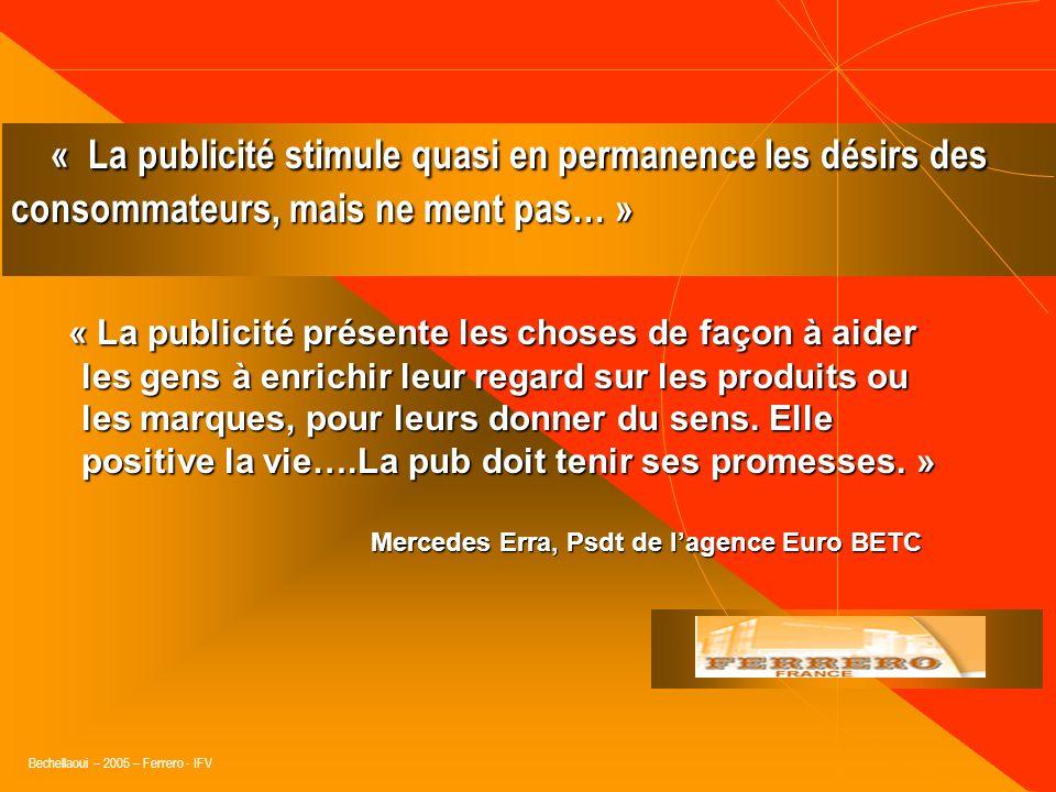 « La publicité stimule quasi en permanence les désirs des consommateurs, mais ne ment pas… »