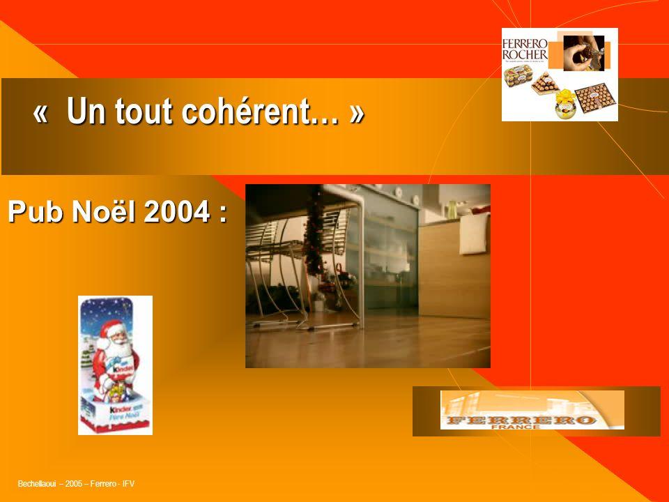 « Un tout cohérent… » Pub Noël 2004 :