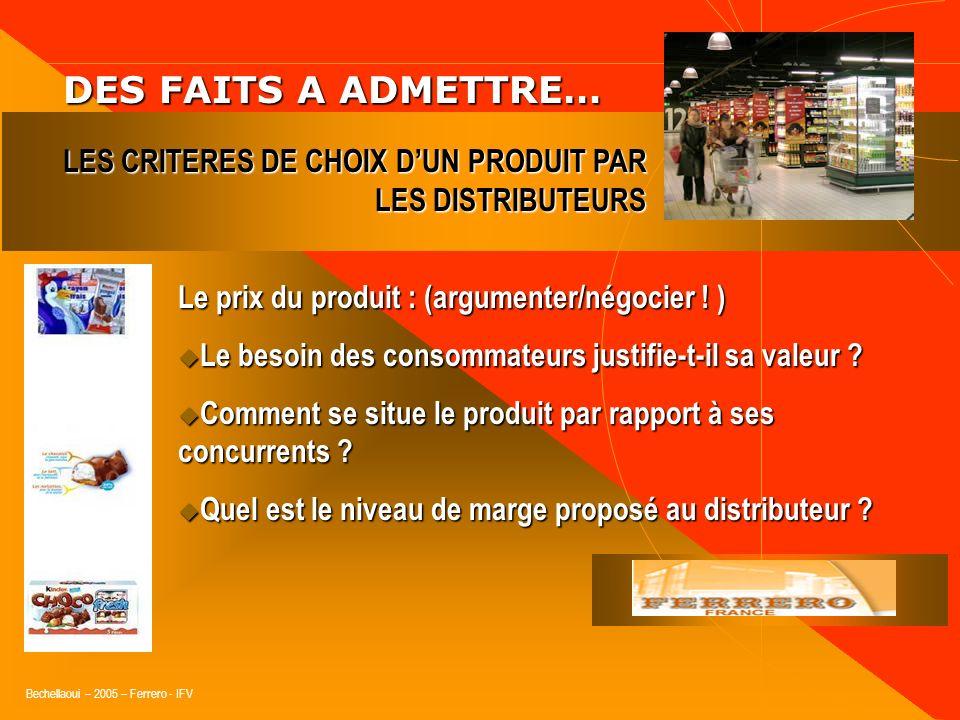 DES FAITS A ADMETTRE… Le prix du produit : (argumenter/négocier ! )