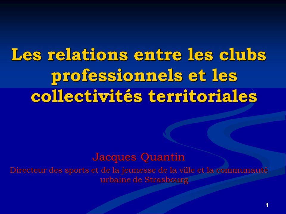 Les relations entre les clubs professionnels et les collectivités territoriales