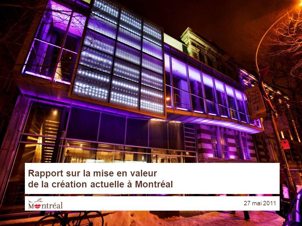 Rapport sur la mise en valeur de la création actuelle à Montréal