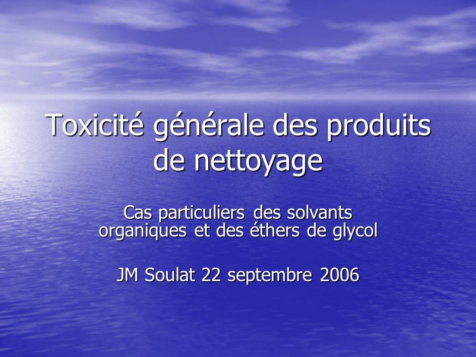 Toxicité générale des produits de nettoyage