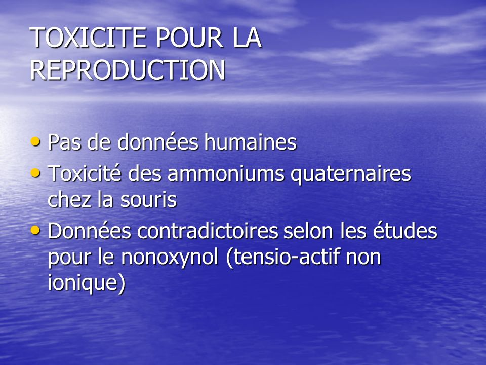 TOXICITE POUR LA REPRODUCTION