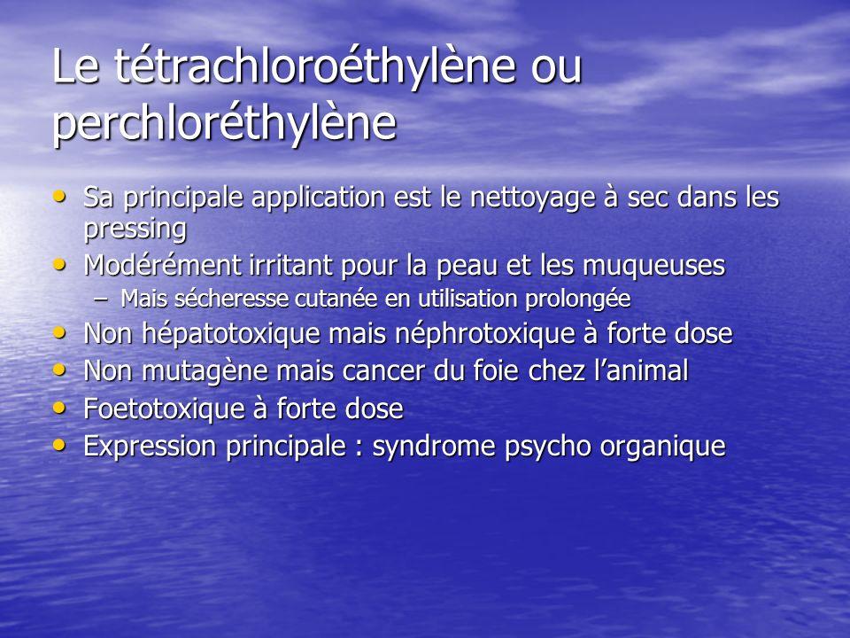 Le tétrachloroéthylène ou perchloréthylène