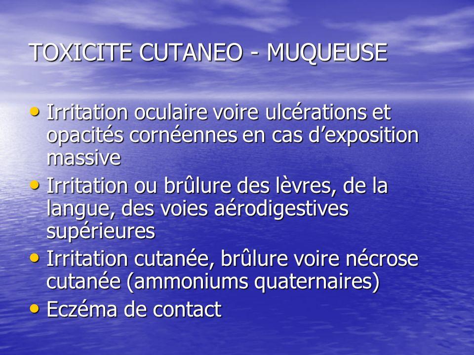 TOXICITE CUTANEO - MUQUEUSE