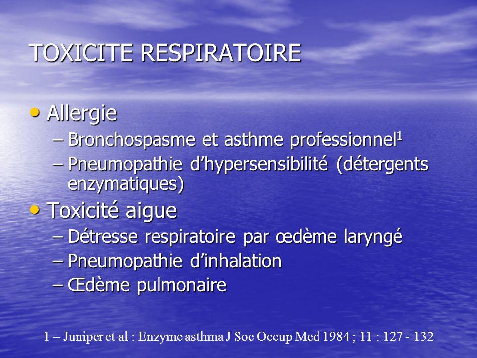TOXICITE RESPIRATOIRE